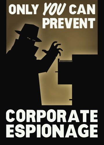 Only YOU can prevent corporate espionage